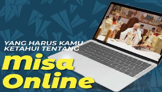 Yang Perlu Diketahui Tentang Misa Online